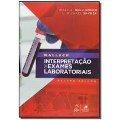 WALLACH: INTERPRETACAO DE EXAMES LABORATORIAIS