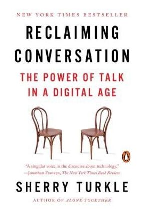 Reclaiming Conversation - The Power Of Talk In A Digital Age - Turkle,Sherry pdf epub