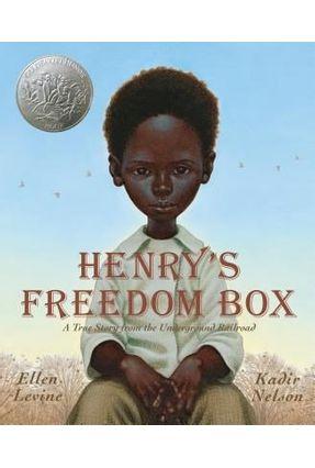 Henry's Freedom Box - Levine,Ellen Nelson,Kadir | Hoshan.org
