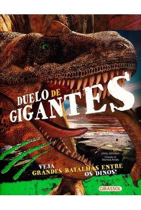 Duelo de Gigantes - Veja Grandes Batalhas Entre Os Dinos! - Johnson,Jinny pdf epub