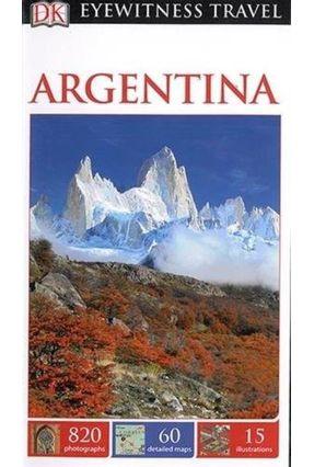 DK Eyewitness Travel Guide: Argentina - Dorling Kindersley | Hoshan.org
