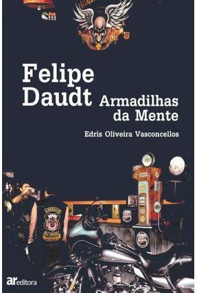 Felipe Daudt, Armadilhas da Mente - Vasconcellos,Edris Oliveira pdf epub