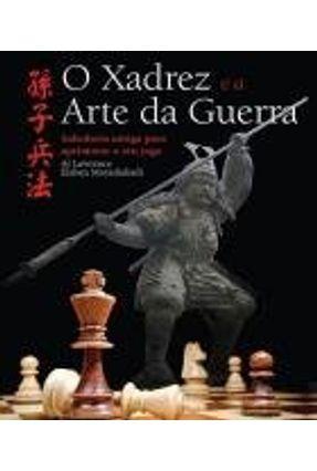 O Xadrez e A Arte da Guerra - Moradiabadi,Elshan Lawrence,Al | Hoshan.org