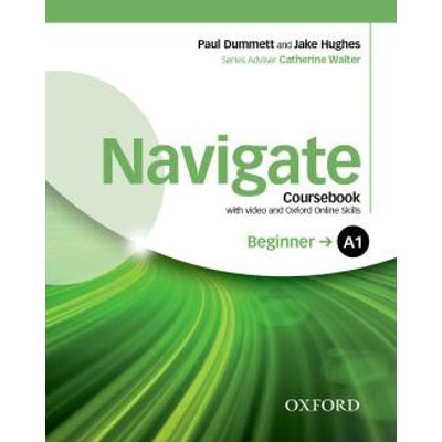 Navigate A1 Beginner - Coursebook With DVD And Oxford Online