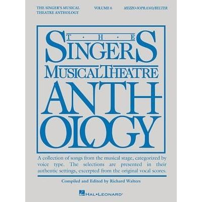 Singer's Musical Theatre Anthology - Vol. 6  Mezzo-Soprano/Belter