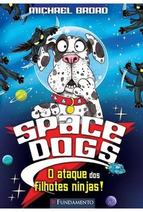 Space Dogs - A Bola de Pelos do Horror! - Broad,Michael   Tagrny.org