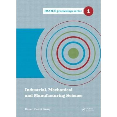 Iraics Proceedings - 4 - Industrial, Mechanical And Manufacturing Science