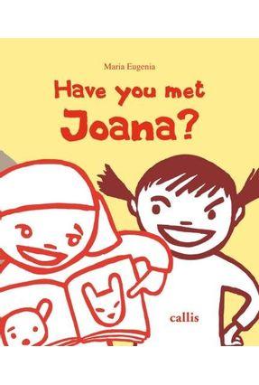 Have You Met Joana? - Encadernado - Maria Eugenia Longo pdf epub