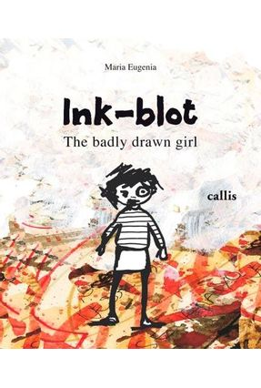 Ink-Blot, The Badly Drawn Girl - Encadernado - Maria Eugenia Longo pdf epub
