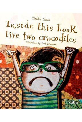 Inside This Book Live Two Crocodiles - Claudia Souza pdf epub