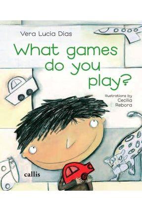 What Games do You Play? - Vera Lucia Dias pdf epub