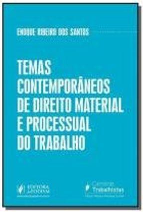 Temas Contemporâneos De Direito Material E Processual Do Trabalho