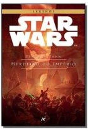 Star Wars - Herdeiro do Império - Trilogia Thrawn - Vol. 1