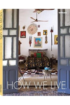 Marcia Prentice, How We Live - Prentice,Marcia   Hoshan.org