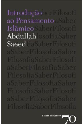 Introdução Ao Pensamento Islâmico - Saeed,Abdullah | Nisrs.org