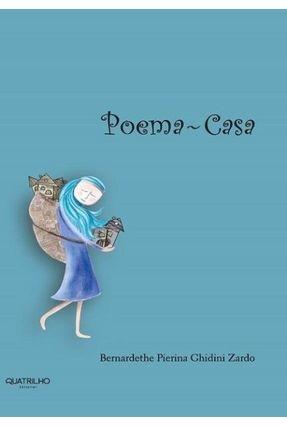 Poema-Casa - Zardo,Bernardethe Pierina Ghidini | Nisrs.org