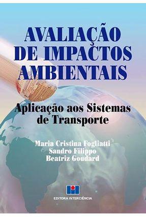 Avaliação De Impactos Ambientais - Fogliatti,Maria Cristina pdf epub