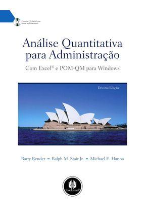 Usado - Análise Quantitativa Para Administração - 10ª Ed. 2009 - Hanna,Michael E. Render,Barry Stair Jr.,Ralph M.   Nisrs.org