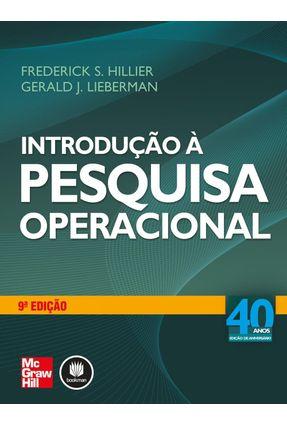 Introdução À Pesquisa Operacional - 9ª Ed. 2013 - HILLIER ,FREDERICK S. Lieberman,Gerald J. | Hoshan.org