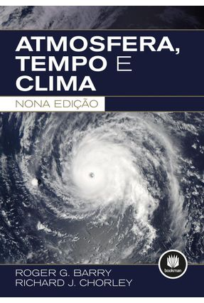 Atmosfera, Tempo e Clima - Chorley,Richard J. Barry,Roger G. | Tagrny.org