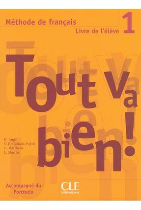 Tout Va Bien! - Livre De L'élève + Portfolio 1 - Auge,Hélène pdf epub