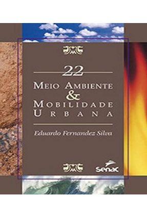 Meio Ambiente & Mobilidade Urbana - Vol. 22