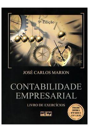 Contabilidade Empresarial - Livro de Exercícios - 9ª Ed. 2010 - Marion, José Carlos | Nisrs.org