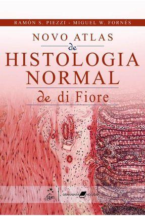 Novo Atlas De Histologia Normal De Di Fiore - Di Fiore-piezzi   Hoshan.org