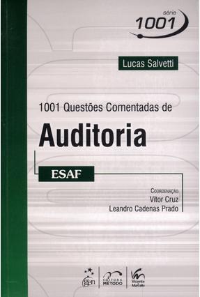 1001 Questões Comentadas de Auditoria - Esaf - Salvetti,Lucas Antonio Gonçalves pdf epub