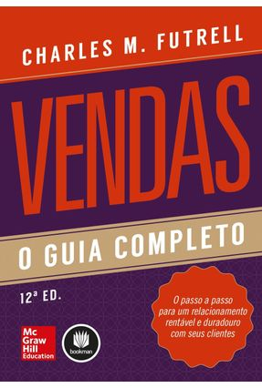 Vendas - o Guia Completo - 12ª Ed. 2014 - Futrell,Charles M. pdf epub