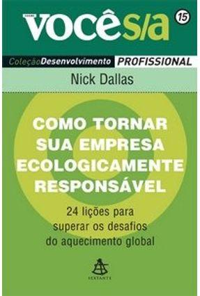 Como Tornar Sua Empresa Ecologicamente Responsável - Dallas,Nick pdf epub