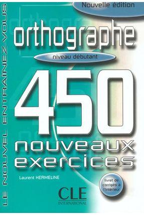 Orthographe 450 Debutant - Hermeline Laurent pdf epub