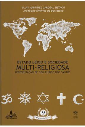 Estado Leigo E Sociedade Multi Religiosa - Apresentação De Dom Eurico Dos Santos - Sistach,Lluis Martinez   Hoshan.org