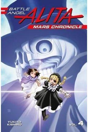 Battle Angel Alita Mars Chronicle 4 - Kishiro,Yukito   Hoshan.org