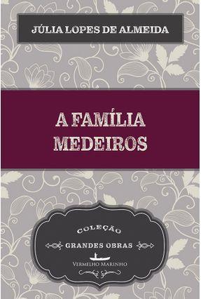 A Família Medeiros - Almeida,Júlia Lopes de | Tagrny.org