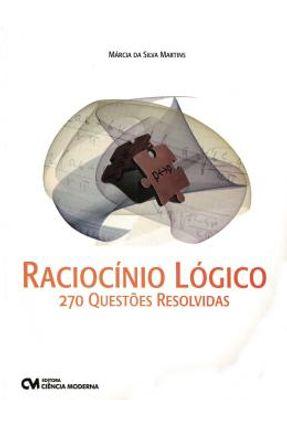 Raciocinio Logico - 270 Questoes Resolvidas