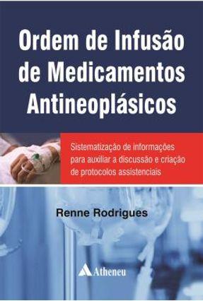 Ordem de Infusão de Medicamentos Antineoplásicos