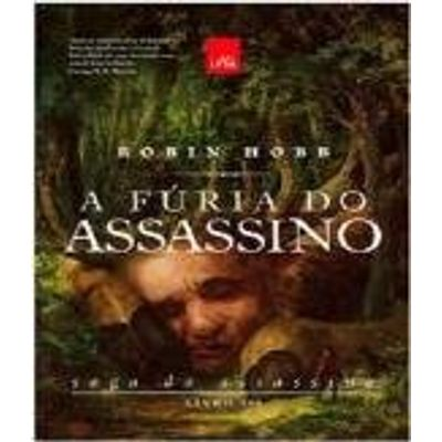A Fúria do Assassino - Saga do Assassino - Livro III