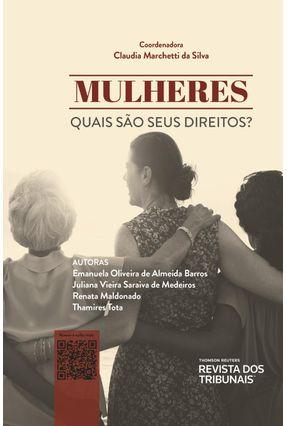 Mulheres Quais São Seus Direitos? - Silva,Claudia Marchetti da | Tagrny.org