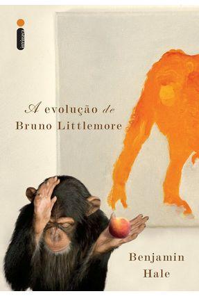 A Evolução de Bruno Littlemore - Hale,Benjamin pdf epub