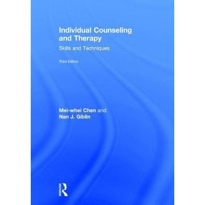 Individual Counseling And Therapy - Skills And Techniques