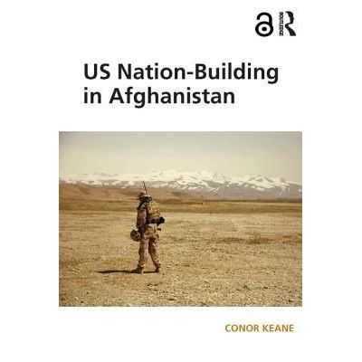 Us Nation-Building In Afghanistan
