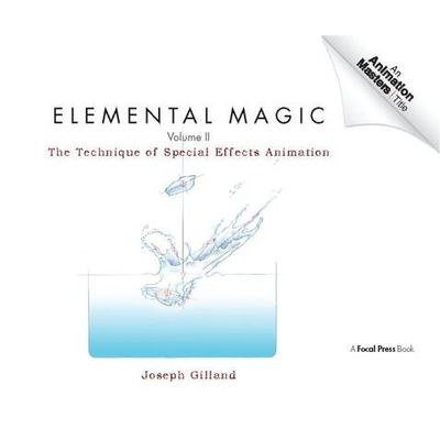 Elemental Magic, Volume II - The Technique Of Special Effects Animation