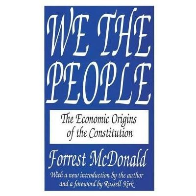 We The People - The Economic Origins Of The Constitution