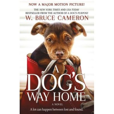A Dog's Way Home - Movie Tie-In Edition