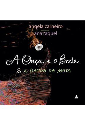 A Onça E O Bode E A Banda Da Mata - Angela Carneiro pdf epub