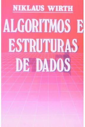 Algoritmos e Estruturas de Dados - Wirth,Niklaus | Tagrny.org