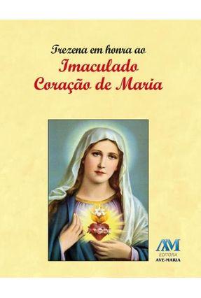 Trezena Em Honra Ao Imaculado Coração De Maria - Equipe Da Editora Ave-Maria pdf epub