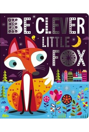 Be Clever Little Fox - Make Believe Ideas | Tagrny.org