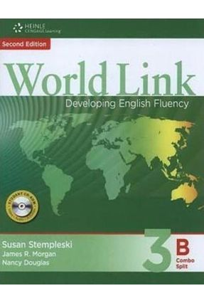 World Link 2nd Edition Book 3 - Combo Split B - Morgan,James R. Douglas,Nancy Stempleski,Susan | Tagrny.org